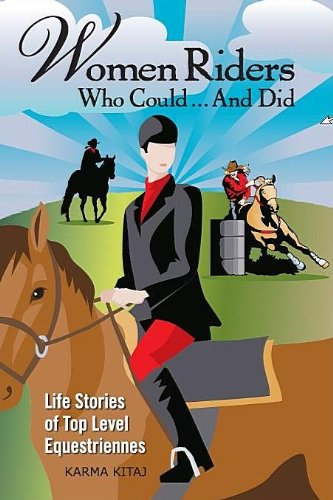 Women Riders Who Could… And Did